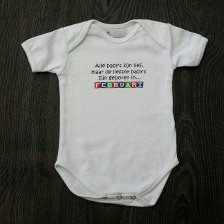 """Witte romper met """"Alle baby's zijn lief, maar de liefste zijn geboren in... Februari"""" - maat 74/80"""