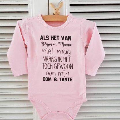 Baby Rompertje cadeautje meisje zwangerschap aankondiging Als het van papa en mama niet mag vraag ik het toch gewoon aan mijn oom en tante   Lange mouw   roze   maat 62/68