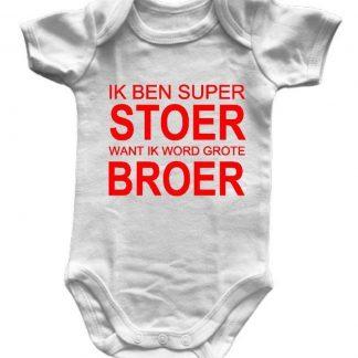 Rompertjes met Tekst: Ik Ben Stoer want ik word Grote Broer - Korte Mouw - Maat 74/80 - Zwangerschapsaankondiging - Blijde Verwachting