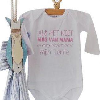 Baby Rompertje meisje met tekst Als het niet mag van mama vraag ik het aan mijn tante | Lange mouw | wit met roze | maat 50/56