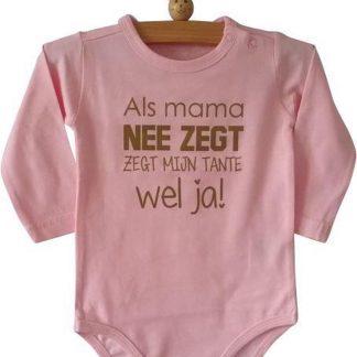 Baby Rompertje meisje roze met grappige leuke tekst | Als mama nee zegt zegt mijn tante wel ja| lange mouw | roze | maat 50/56