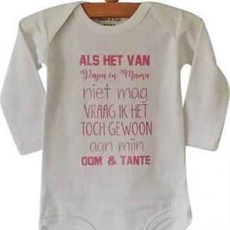Baby meisjes Rompertje tekst Als het van papa en mama niet mag vraag ik het toch gewoon aan mijn oom en tante | Lange mouw | roze | maat 74/80