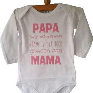 Baby tekst Rompertje meisjes lichtroze print zwangerschap aankondiging Papa als je het niet weet vraag je het toch gewoon aan mama | Lange mouw | wit met roze | maat 74/80