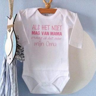 Rompertje meisje Als het niet mag van mama vraag ik het aan oma | Lange mouw | wit met roze | maat 62/68