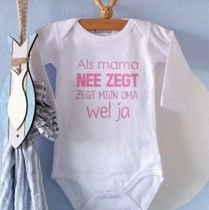 Rompertje meisje Als mama nee zegt zegt mijn oma wel ja   Lange mouw   wit met roze   maat 74/80