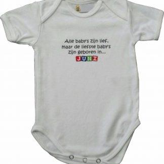 """Witte romper met """"Alle baby's zijn lief, maar de liefste baby's zijn geboren in... Juni"""" - maat 62/68 - babyshower, zwanger, cadeautje, kraamcadeau, grappig, geschenk, baby, tekst, bodieke"""